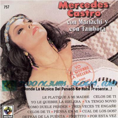 Mercedes Castro / Yo Le Quebre La Hielera (1993)