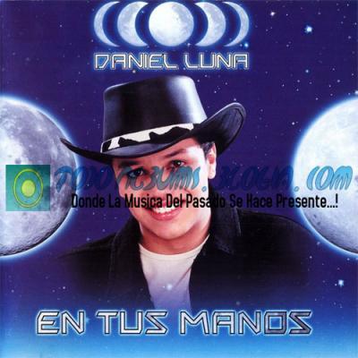 Daniel Luna / En Tus Manos (2001)