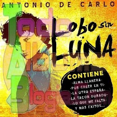 Antonio De Carlo / Lobo Sin Luna (2008)
