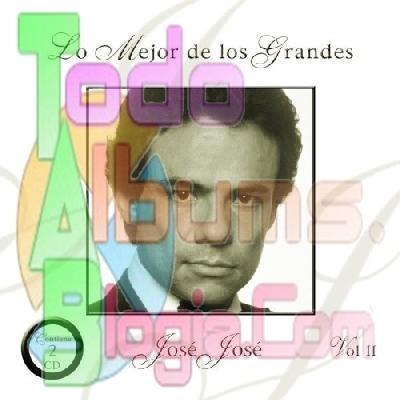 José José / Lo Mejor De Los Grandes (2007)