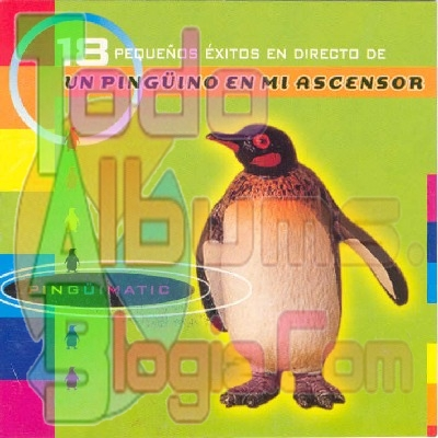Un Pingüino En Mi Ascensor / Pingüimatic (1999)