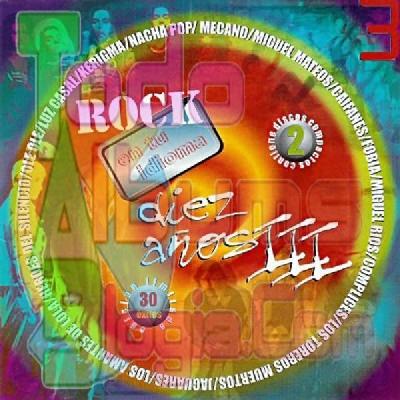 Varios / Rock En Tu Idioma Diez Años III (1999)