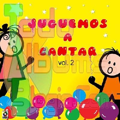 Varios / Juguemos A Cantar Vol. 2 (2007)