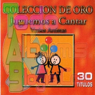 Varios / Colección De Oro: Juguemos A Cantar (2006)