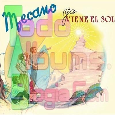 Mecano / Ya Viene El Sol (1984)