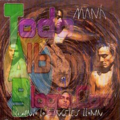 Maná / Cuando Los Ángeles Lloran (1995)