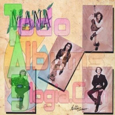 Maná / Falta Amor (1990)