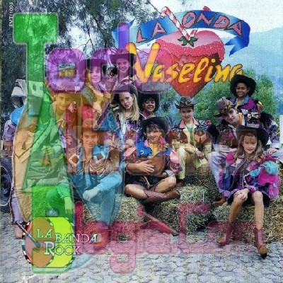 La Onda Vaselina / La Banda Rock (1993)