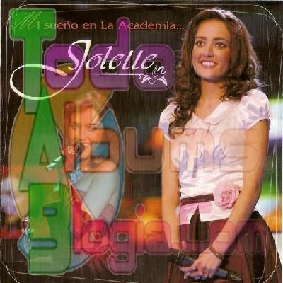 Jolette / Mi Sueño En La Academia (2005)