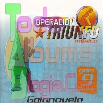 Varios / Operación Triunfo México Gala 9 (2002)