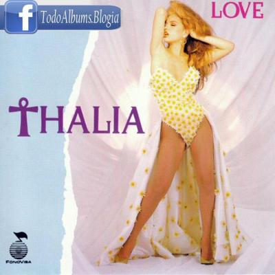 "Thalia / Love ""Edicion Usa"" (1992)"