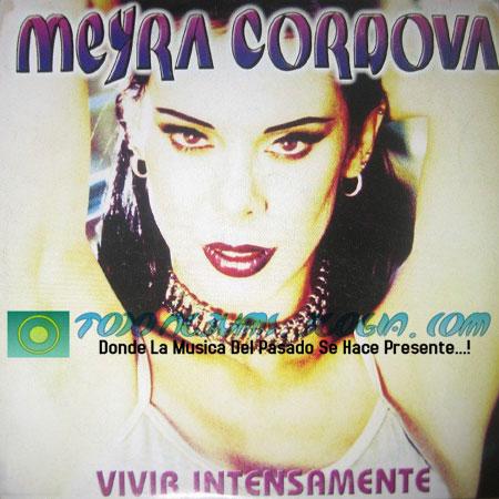 Meyra Cordova / Vivir Intensamente (1998)